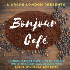L'Arche London announces Bonjour Cafe